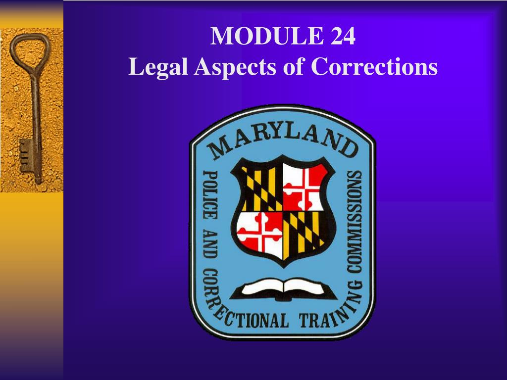 module 24 legal aspects of corrections l.