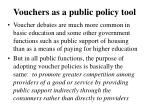 vouchers as a public policy tool