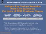 multiple r by various retention prediction equations for users of cirp freshman survey