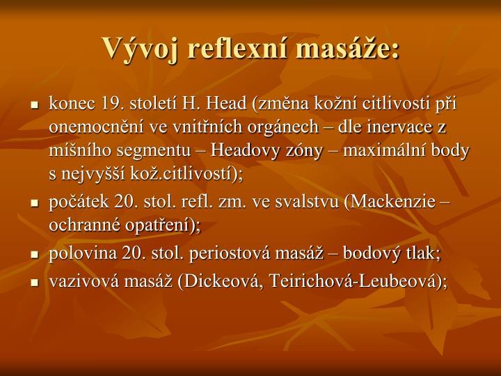 Vývoj reflexní masáže:
