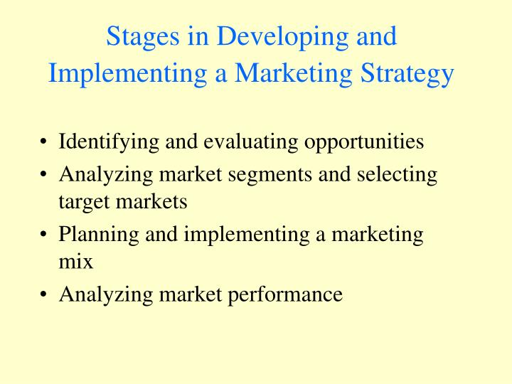 Stages in Developing and Implementing a Marketing Strategy