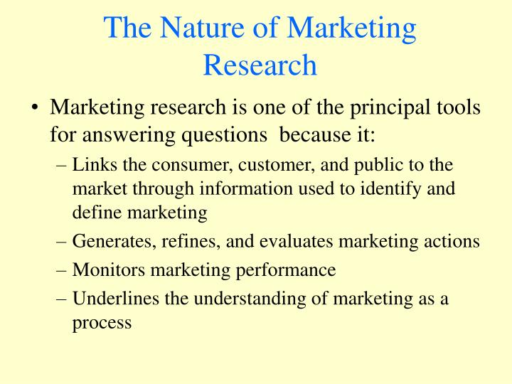 The nature of marketing research