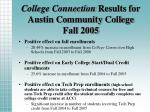 college connection results for austin community college fall 2005