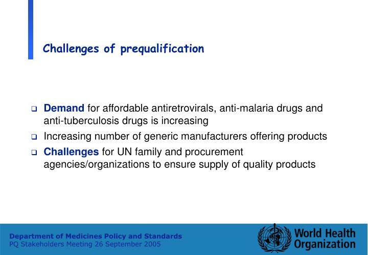 Challenges of prequalification
