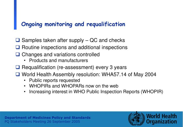 Ongoing monitoring and requalification