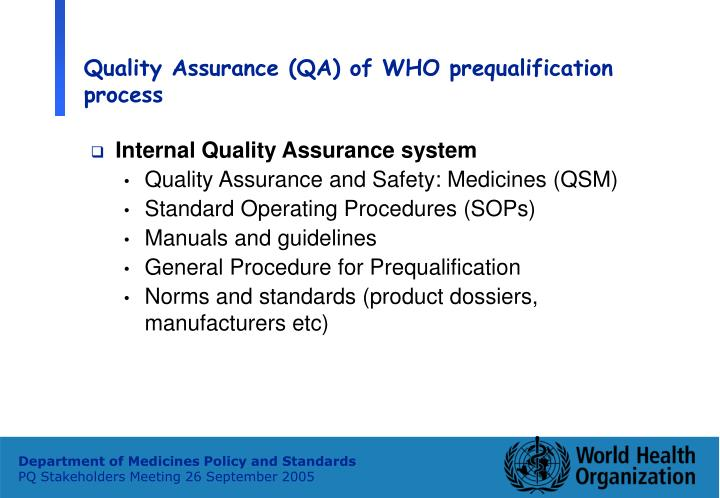 Quality Assurance (QA) of WHO prequalification process