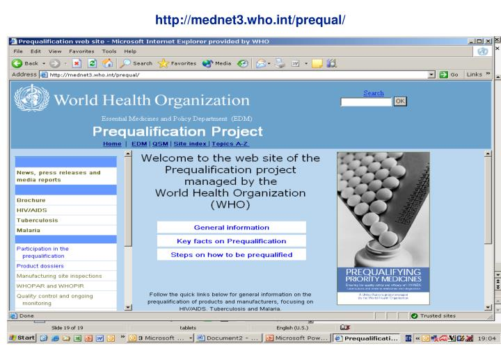 http://mednet3.who.int/prequal/