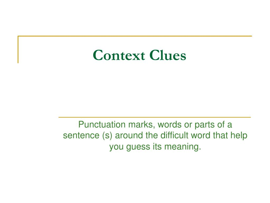 PPT - Context Clues PowerPoint Presentation - ID:145162