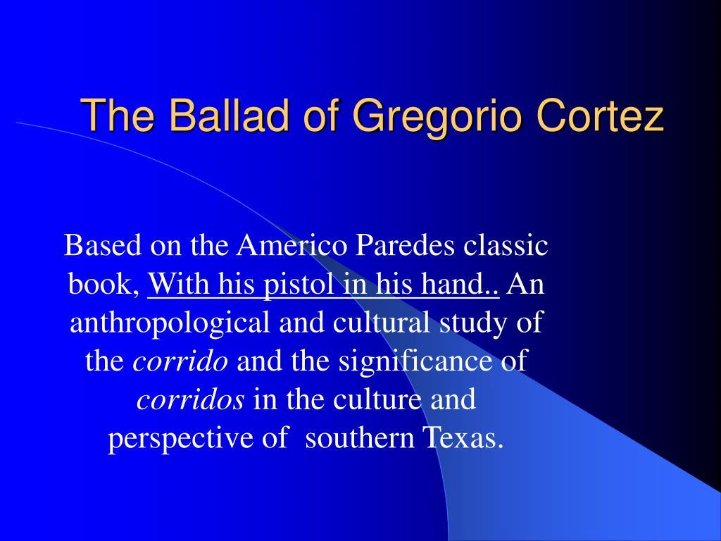 the ballad of gregorio cortez l.
