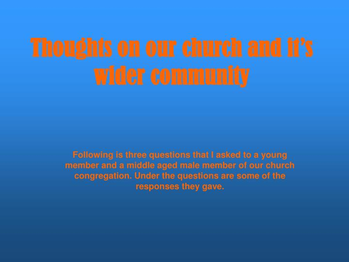 Thoughts on our church and it's wider community