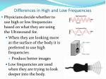 differences in high and low frequencies