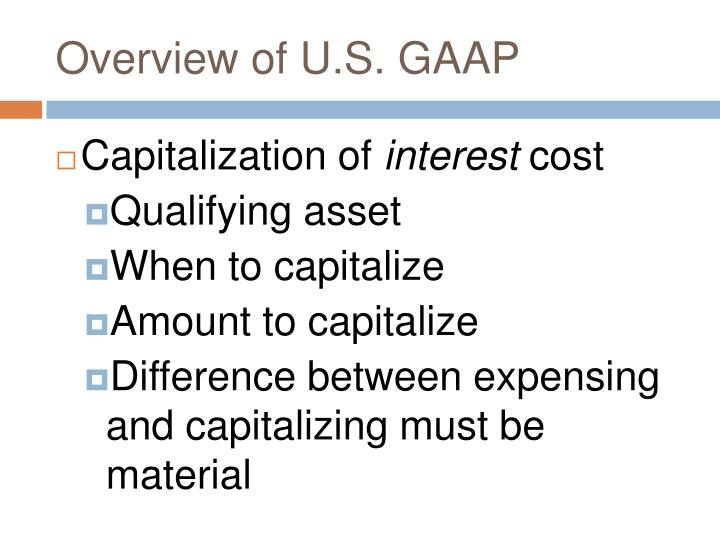generally accepted accounting principles and capital Generally accepted accounting principles (gaap) refer to a common set of accounting principles, standards and procedures that companies must follow when they compile their financial statements.