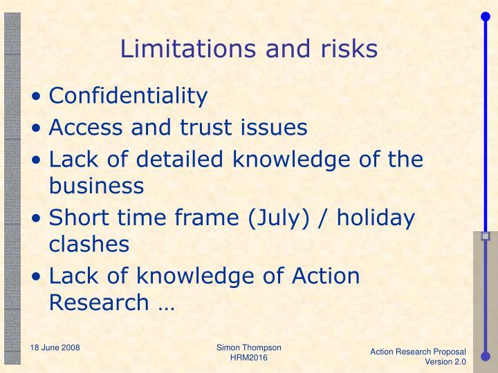 Limitations and risks