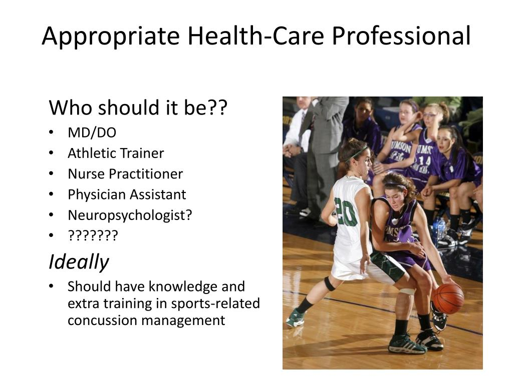Appropriate Health-Care Professional