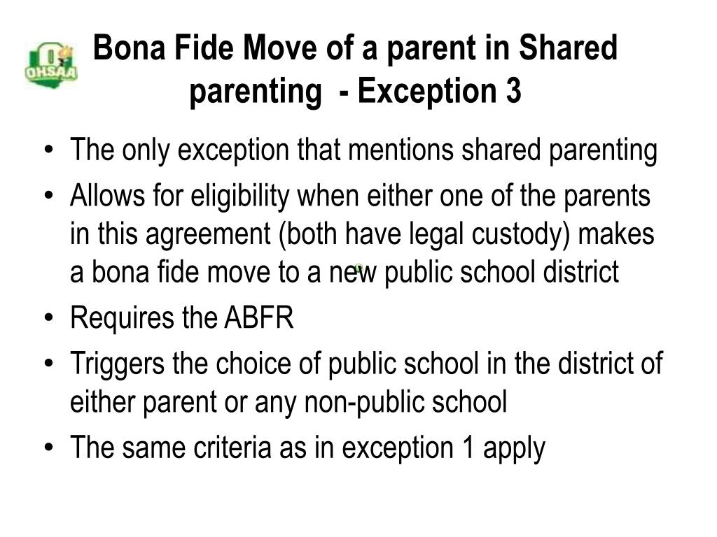 Bona Fide Move of a parent in Shared parenting  - Exception 3