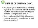 change of custody cont