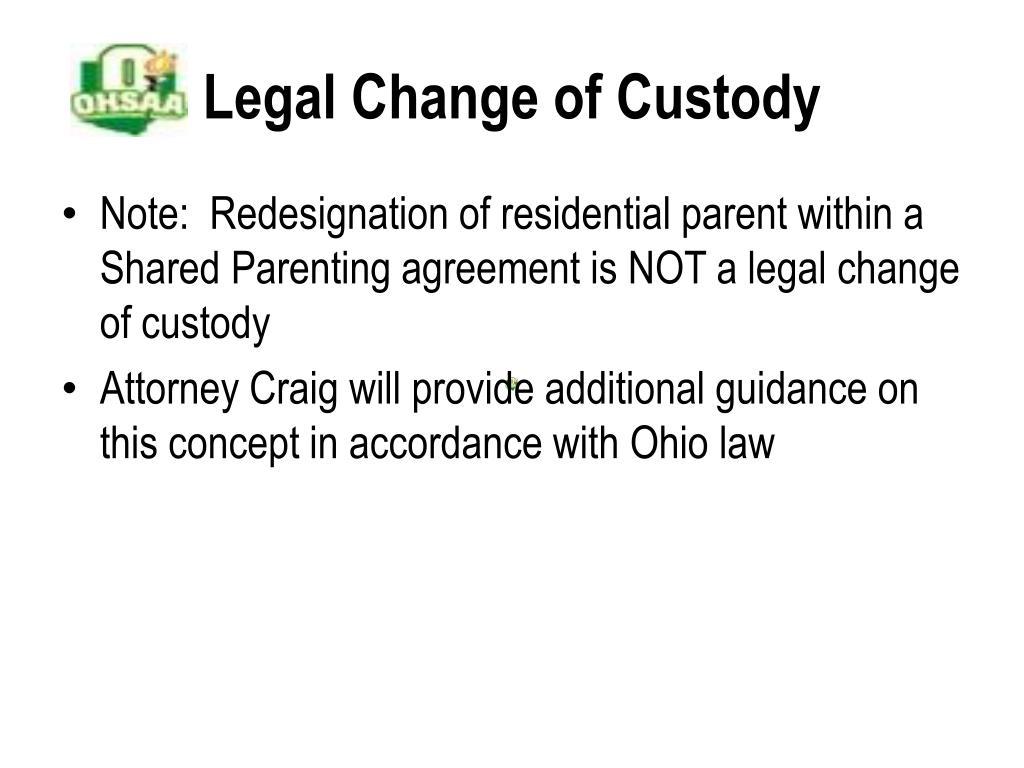 Legal Change of Custody