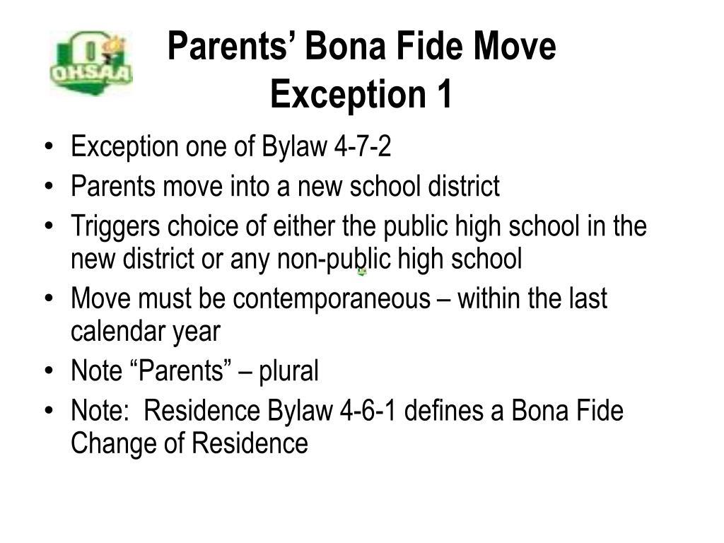Parents' Bona Fide Move
