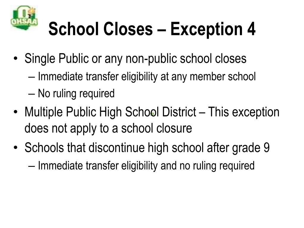 School Closes – Exception 4