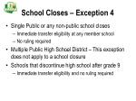 school closes exception 4