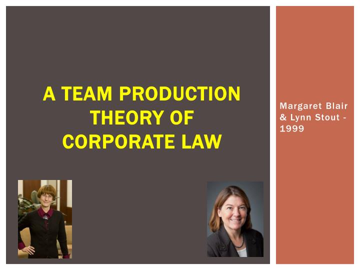 a team production theory of corporate law n.