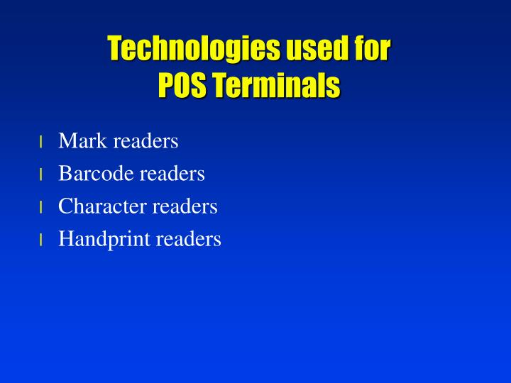 Technologies used for