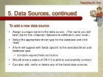 5 data sources continued