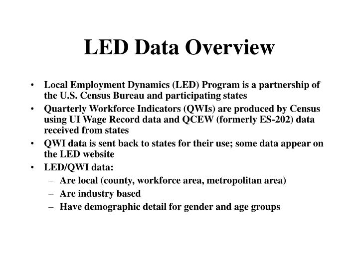 LED Data Overview