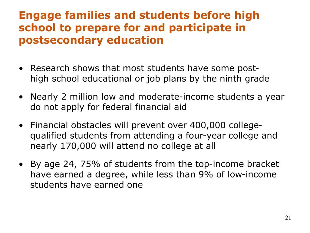 Engage families and students before high school to prepare for and participate in postsecondary education