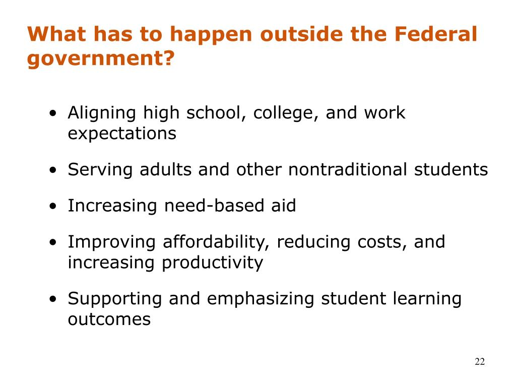 What has to happen outside the Federal government?
