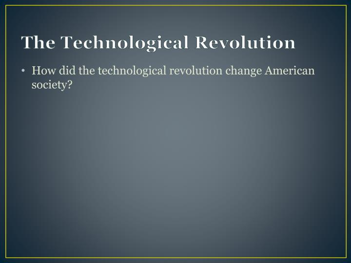 prada  leading the technological revolution in A technological revolution matt loewenstein revolution 20 due: may 21, 2012 in the year of 2004, the largest and most influential social networking platform was released to mankind by allowing users across the globe to share their beliefs regarding social, political, and economic drama.