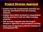 project director approval