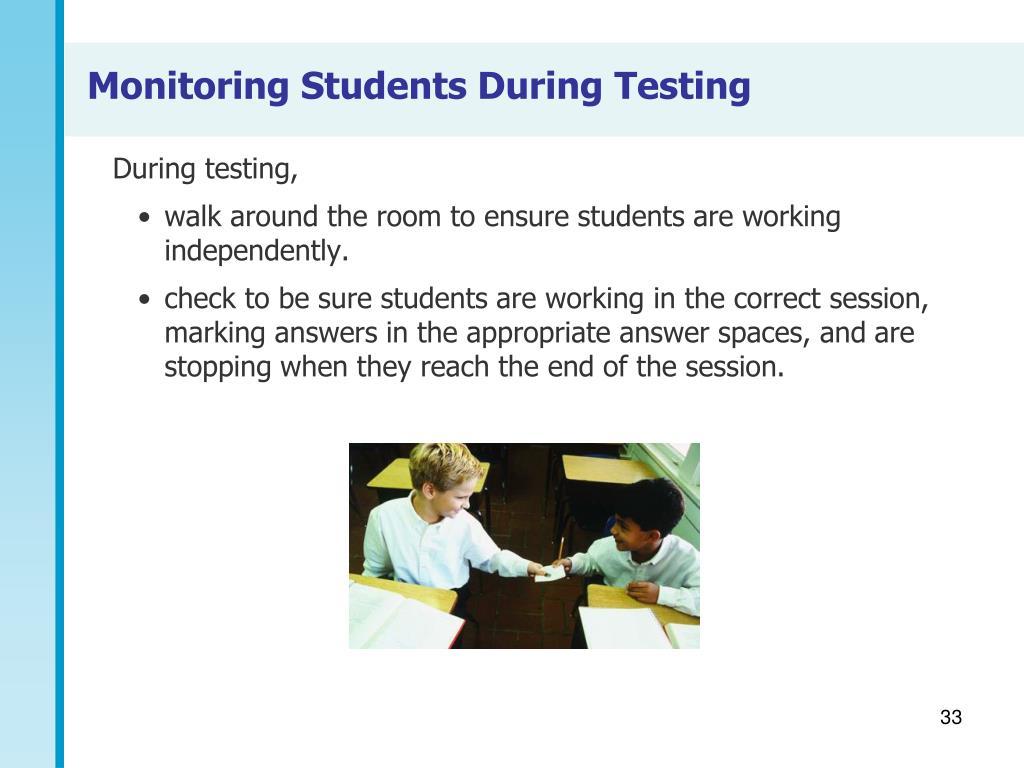 During testing,