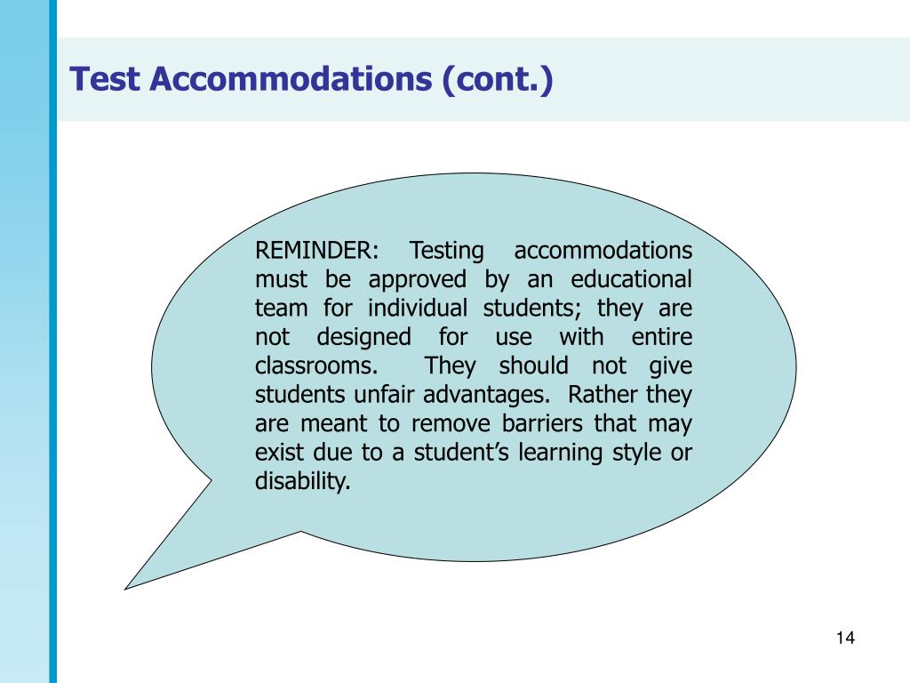 Test Accommodations (cont.)