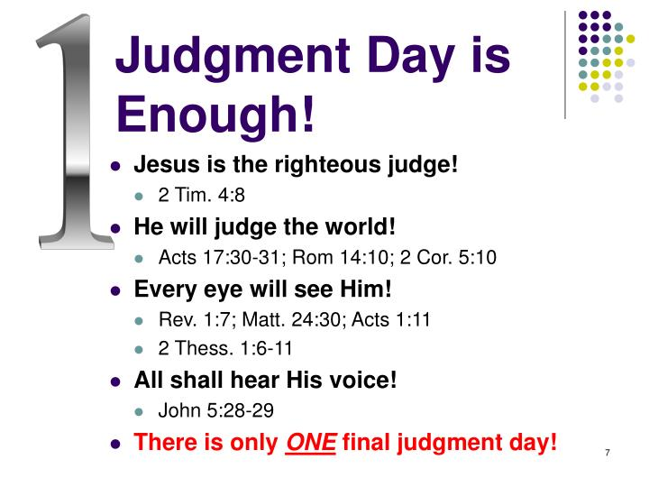 Judgment Day is Enough!