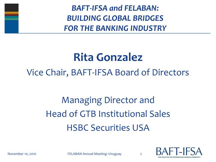 Baft ifsa and felaban building global bridges for the banking industry