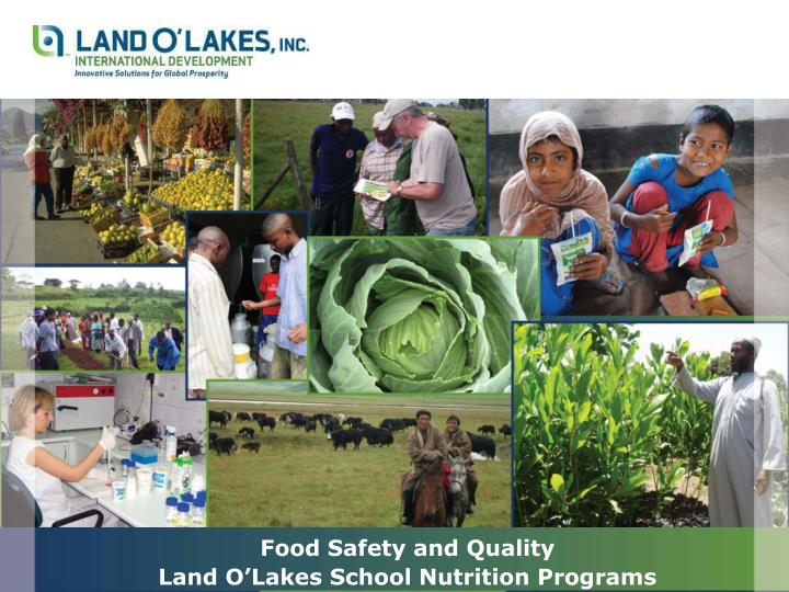 food safety and quality land o lakes school nutrition programs n.