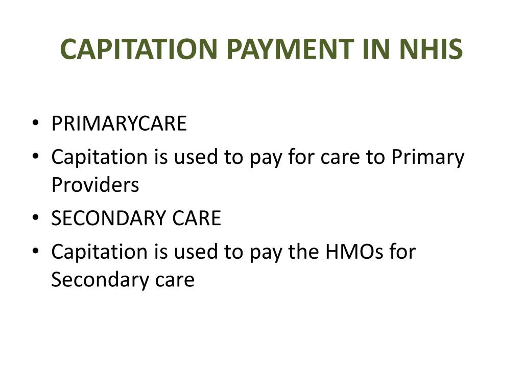CAPITATION PAYMENT IN NHIS