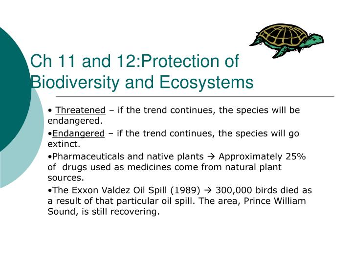 Ch 11 and 12:Protection of Biodiversity and Ecosystems