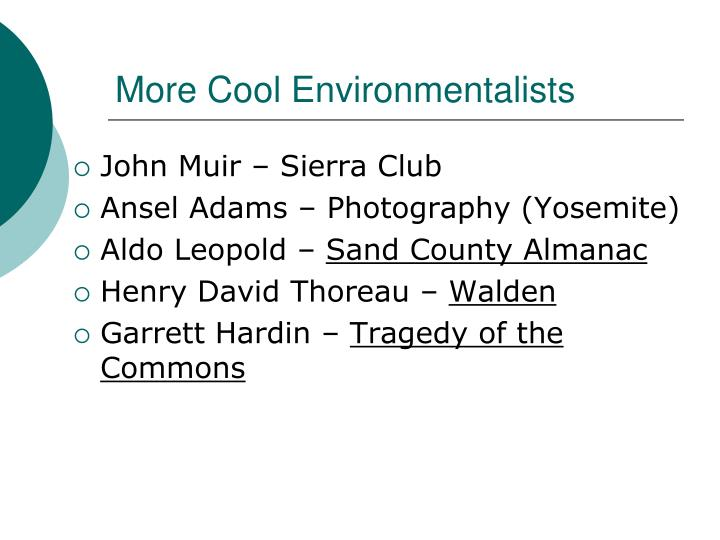 More Cool Environmentalists