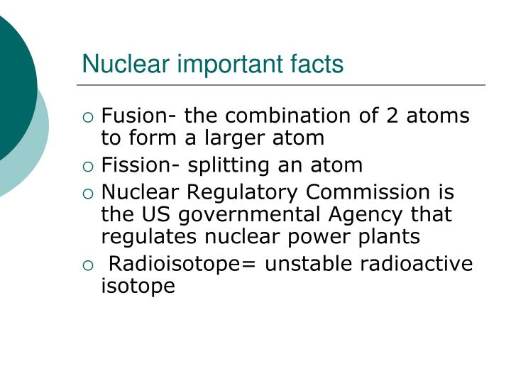 Nuclear important facts