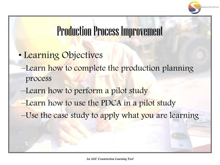 Production process improvement