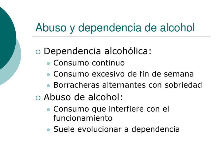 Abuso y dependencia de alcohol