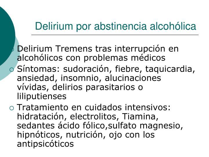 Delirium por abstinencia alcohólica