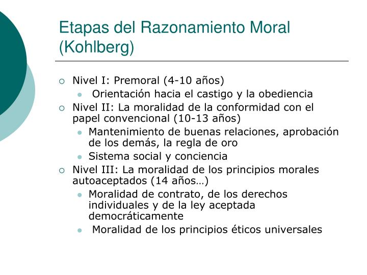 Etapas del Razonamiento Moral (Kohlberg)