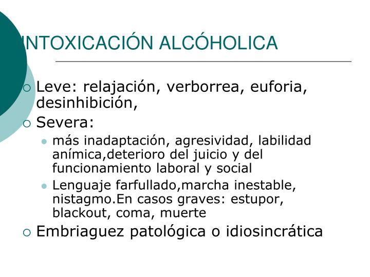 INTOXICACIÓN ALCÓHOLICA