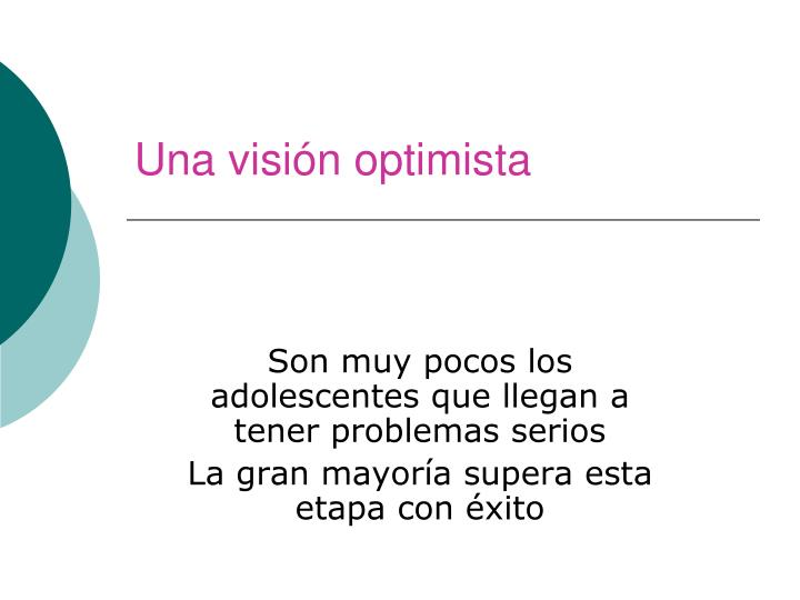 Una visión optimista