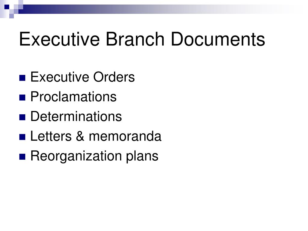 Executive Branch Documents