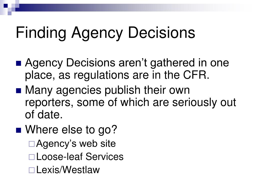 Finding Agency Decisions