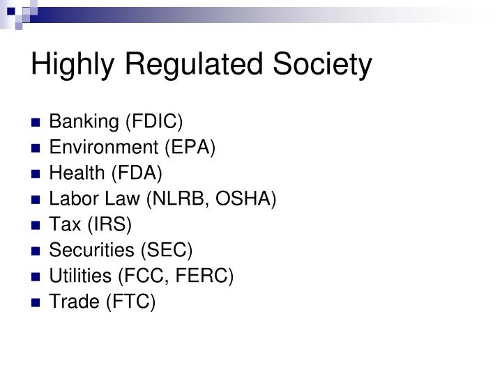 Highly regulated society